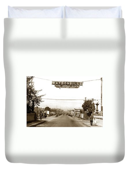 Watsonville California  The Apple City Circa 1926 Duvet Cover