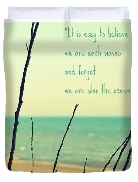 We Are Also The Ocean Duvet Cover by Poetry and Art