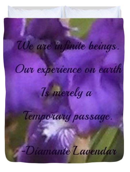 We Are Infinite Beings Duvet Cover
