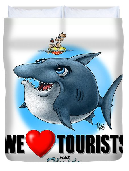 Duvet Cover featuring the digital art We Love Tourists Shark by Scott Ross