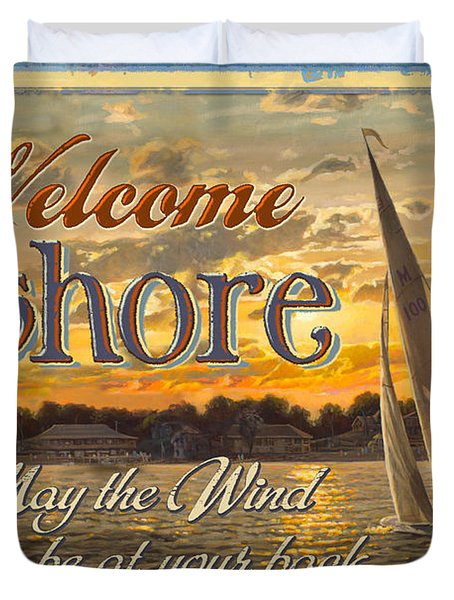 Duvet Cover featuring the painting Welcome Ashore Sign by JQ Licensing