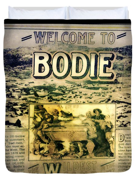 Welcome To Bodie California Duvet Cover