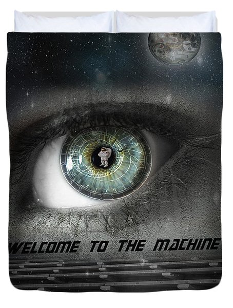 Welcome To The Machine Duvet Cover