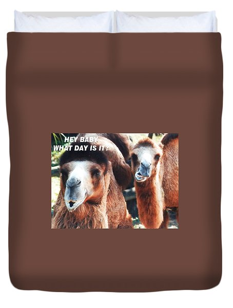 Camel What Day Is It? Duvet Cover by Belinda Lee