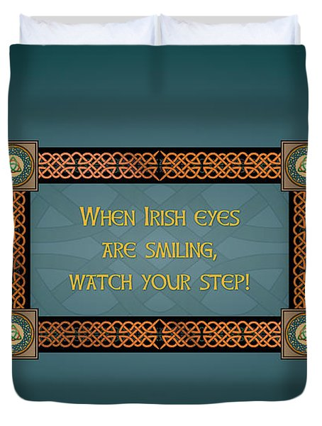 Whe Irish Eyes Are Smiling Duvet Cover