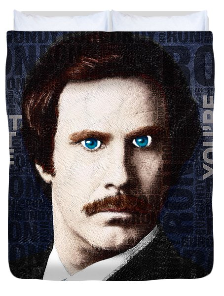 Will Ferrell Anchorman The Legend Of Ron Burgundy Words Color Duvet Cover by Tony Rubino