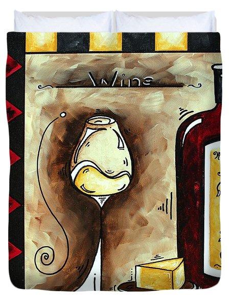 Wine Tasting Original Madart Painting Duvet Cover by Megan Duncanson