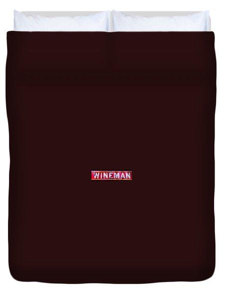 Wineman Neon Sign Duvet Cover