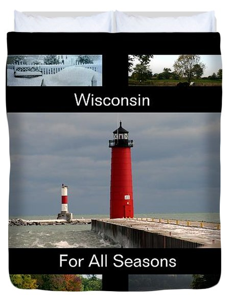 Duvet Cover featuring the photograph Wisconsin For All Seasons by Kay Novy