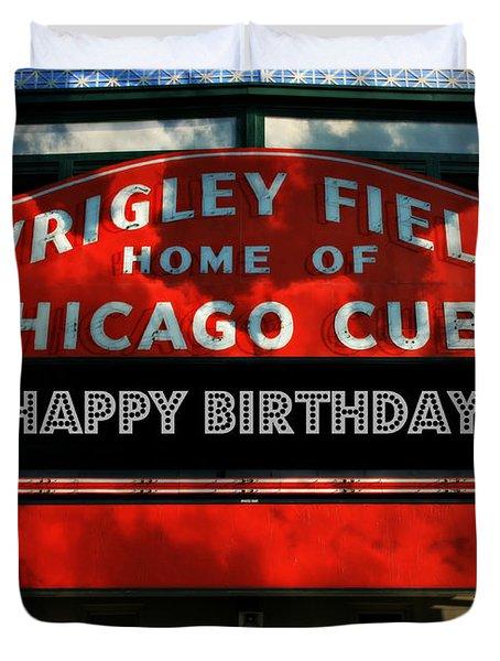 Wrigley Field -- Happy Birthday Duvet Cover
