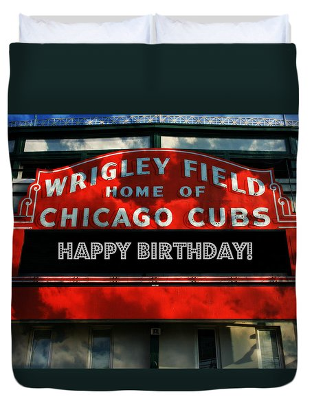 Wrigley Field -- Happy Birthday Duvet Cover by Stephen Stookey