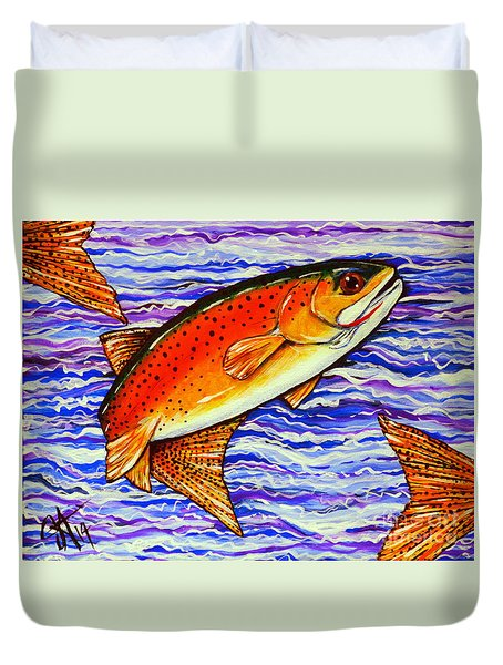 Yellowstone Cutthroat Duvet Cover