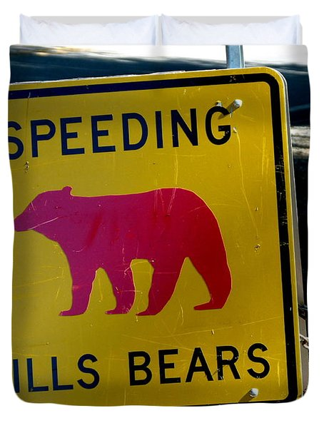 Yosemite Bear Sign Speeding Kills Bears Duvet Cover