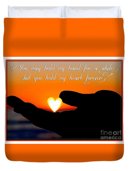 You Hold My Heart Forever By Diana Sainz Duvet Cover