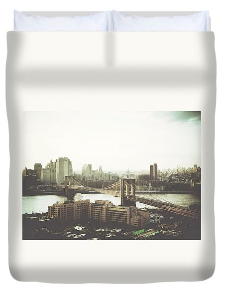 You'll Miss Her Most When You Roam ... Cause You'll Think Of Her And Think Of Home ... The Good Old Brooklyn Bridge Duvet Cover