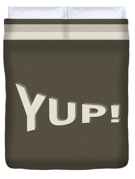 Duvet Cover featuring the photograph Yup Greyscale by Joseph Baril