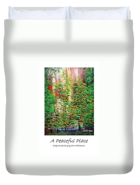 A Peaceful Place Poster Duvet Cover