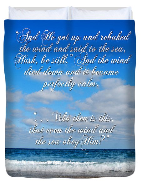And He Said To The Sea - Hush Duvet Cover