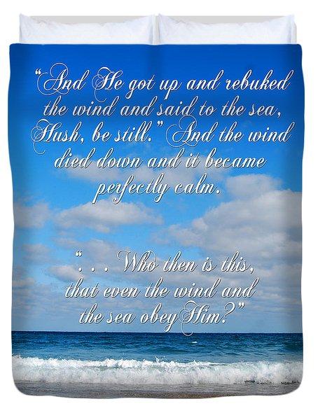 And He Said To The Sea - Hush Duvet Cover by Linda Mesibov