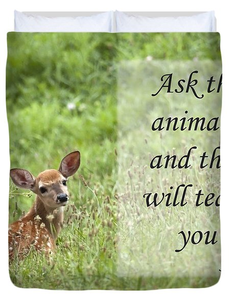 Ask The Animals Duvet Cover by Jeannette Hunt