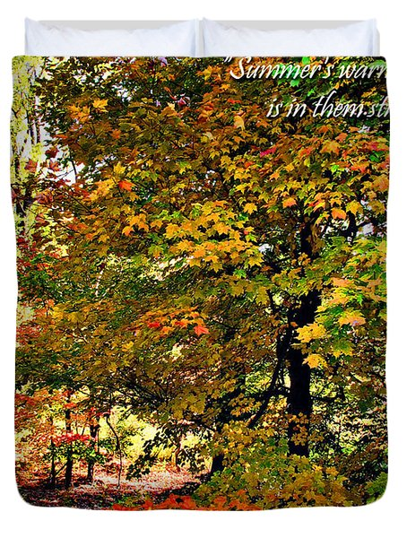Autumn's Warmth Inspiration Quote Duvet Cover by Joan  Minchak