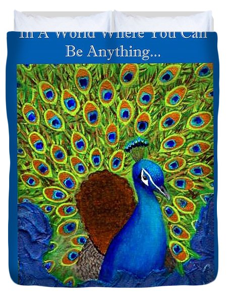 Be Yourself Duvet Cover by The Art With A Heart By Charlotte Phillips