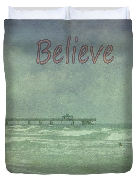 Believe Duvet Cover by Judy Hall-Folde