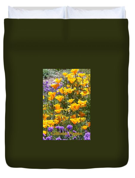 Duvet Cover featuring the photograph California Poppies by Carla Parris