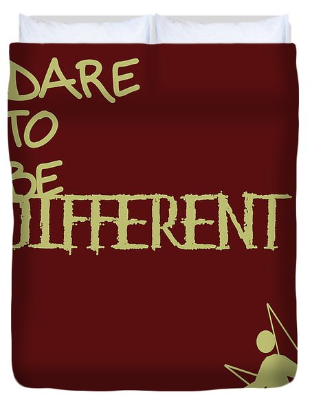 Dare To Be Different Duvet Cover by Georgia Fowler