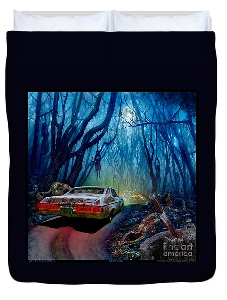 Dead End Duvet Cover by Tony Koehl