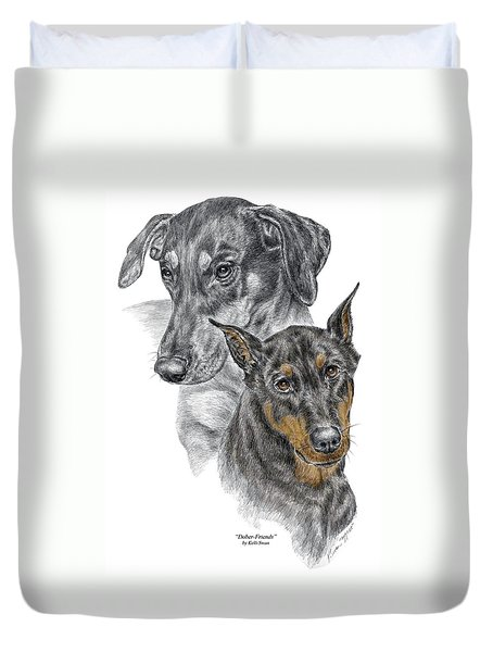 Dober-friends - Doberman Pinscher Portrait Color Tinted Duvet Cover by Kelli Swan
