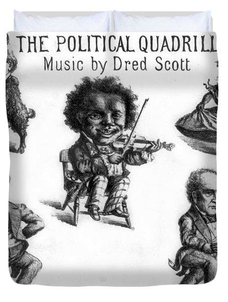 Dred Scott & The 1860 Presidential Race Duvet Cover