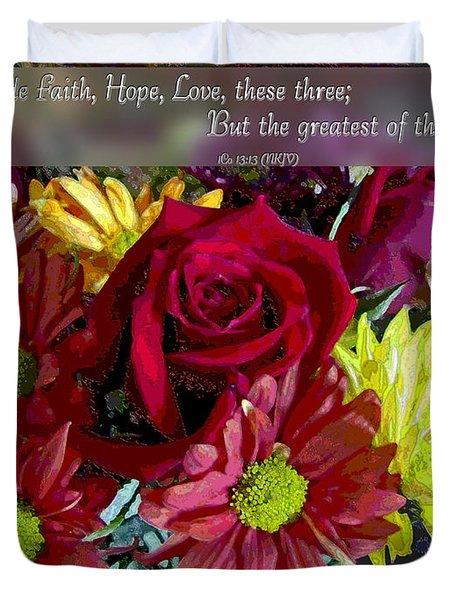 Faith Hope Love II Duvet Cover by Debbie Portwood