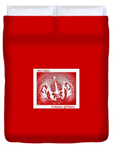 Duvet Cover featuring the photograph Go Go Badgers by Zafer Gurel