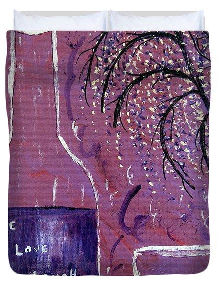 Live Love Laugh Wine Duvet Cover