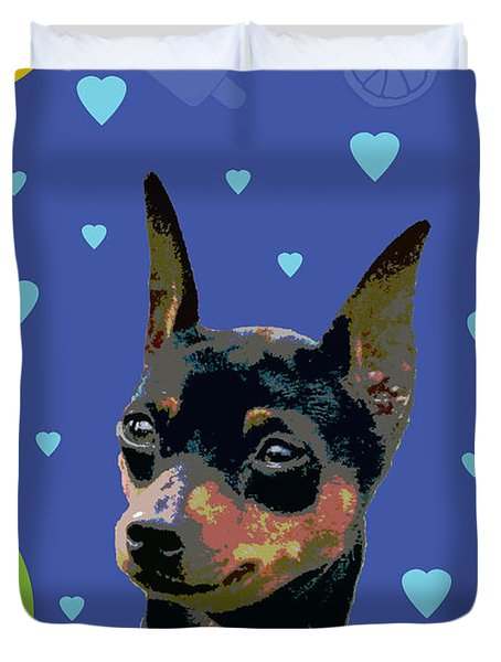 Minature Pinscher Duvet Cover by One Rude Dawg Orcutt