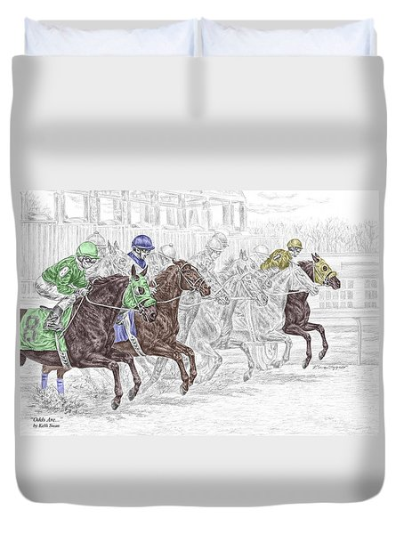 Odds Are - Tb Horse Racing Print Color Tinted Duvet Cover by Kelli Swan