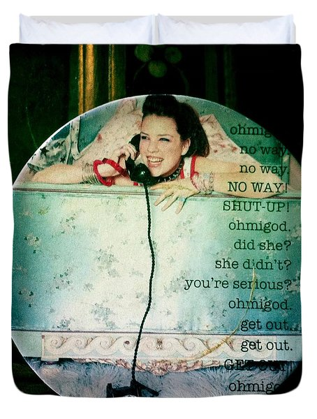 Omg No Way Shut Up Duvet Cover by Nina Prommer