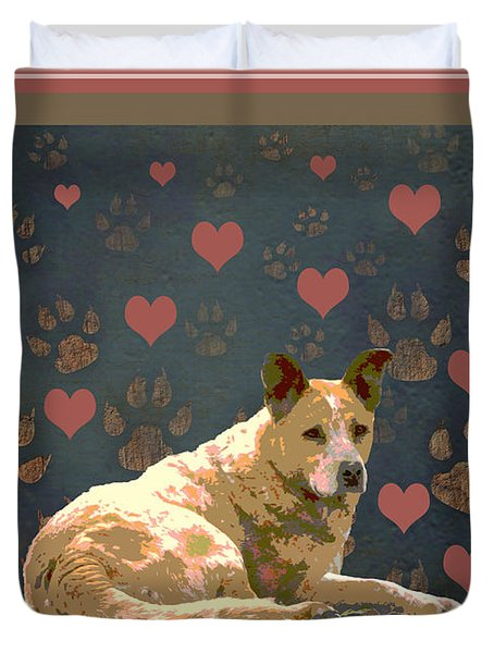 Puppy Love Duvet Cover by One Rude Dawg Orcutt