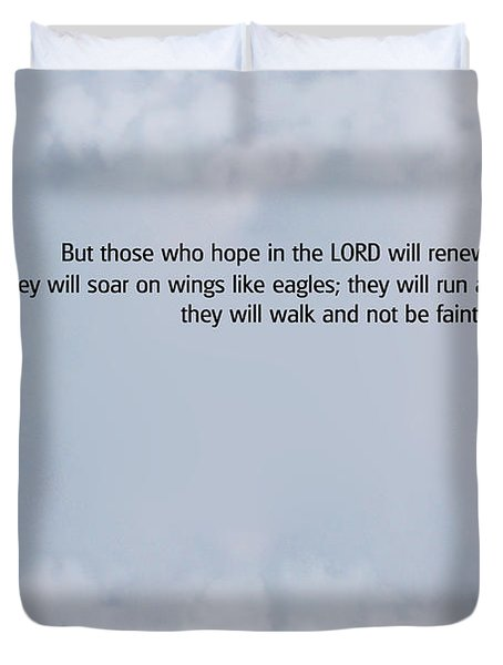 Scripture And Picture Isaiah 40 31 Duvet Cover by Ken Smith