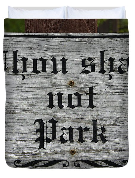 Thou Shalt Not Park Duvet Cover