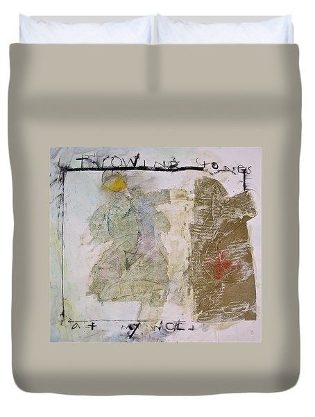 Duvet Cover featuring the painting Throwing Stones At My World by Cliff Spohn