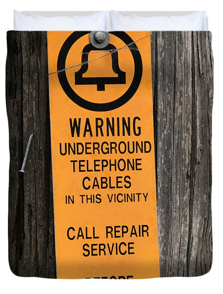 Underground Telephone Cable Sign Duvet Cover by Photo Researchers