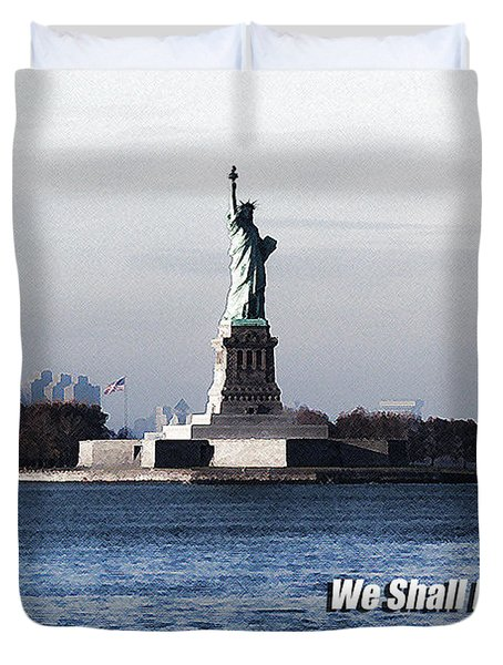 Duvet Cover featuring the photograph We Shall Never Forget - 9/11 by Mark Madere