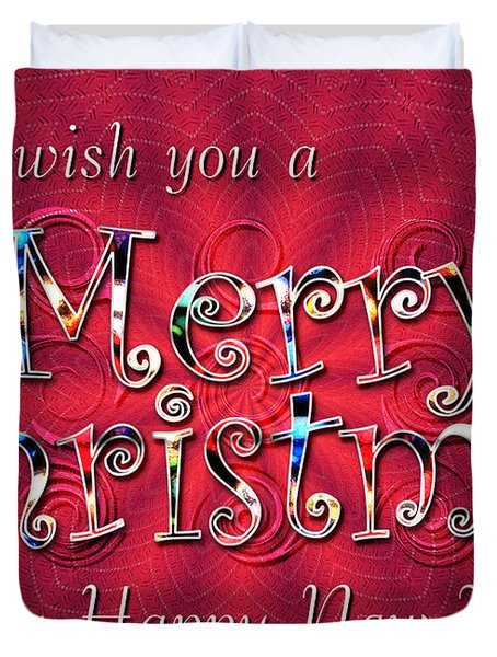 We Wish You A Merry Christmas Duvet Cover by Susan Kinney