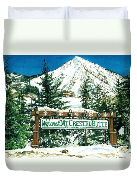 Welcome To The Mountain Duvet Cover by Barbara Jewell