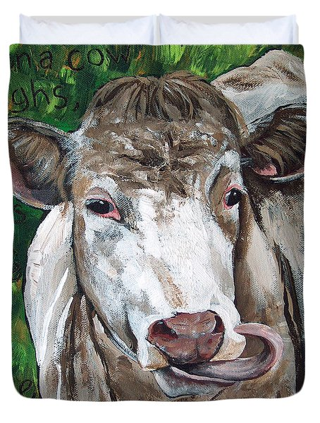 When A Cow Laughs Duvet Cover by Racquel Morgan