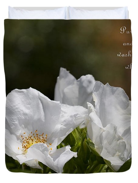 White Roses - Purge Me With Hyssop Duvet Cover by Kathy Clark