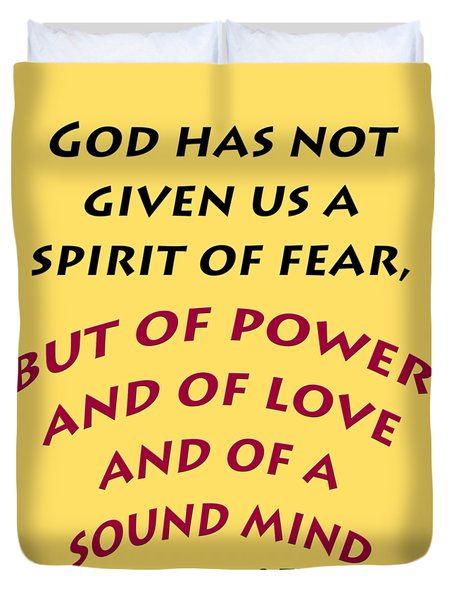 2 Timothy 1 7 God Has Not Given Us A Spirit Of Fear Duvet Cover