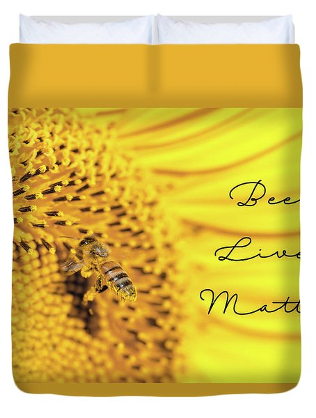 Bee Lives Matter Duvet Cover
